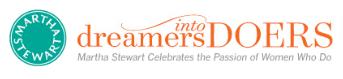 Martha stewart dreamers into doers doer of the week